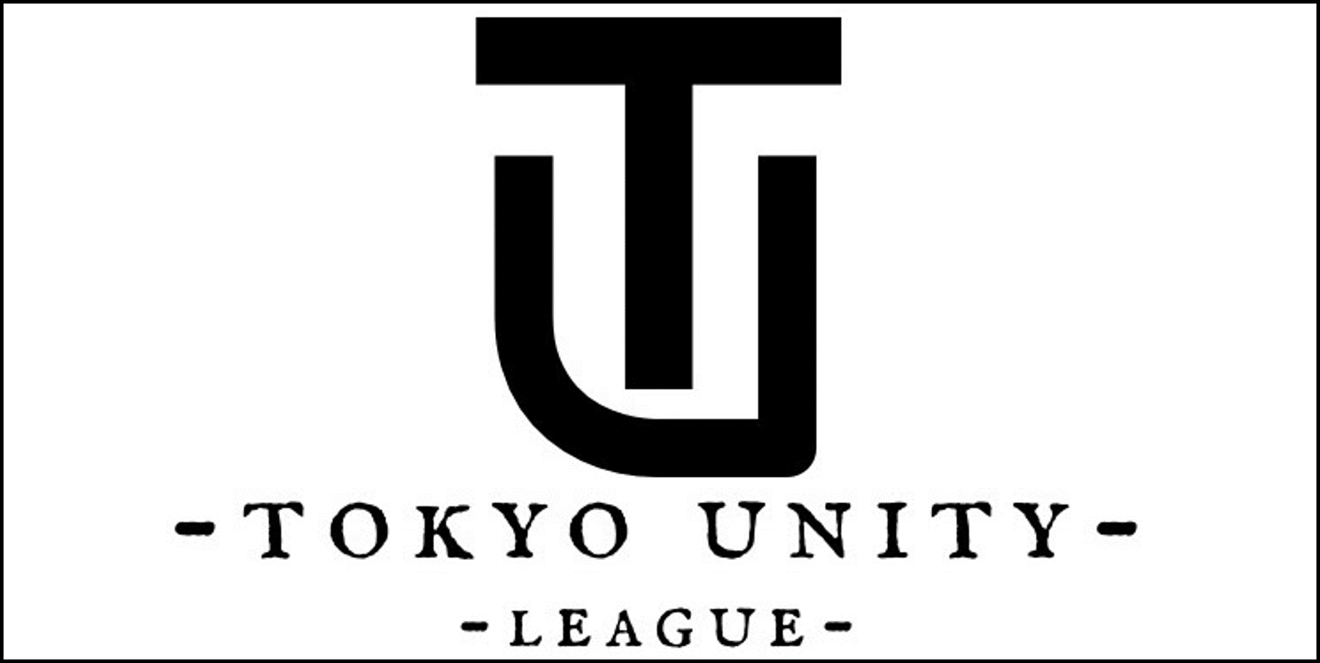 TOKYO UNITY LEAGUE